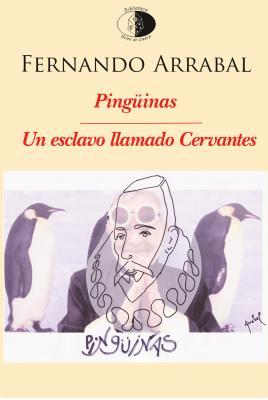 20160222112020-pinguinas-un-esclavo-llamado-cervantes.jpg